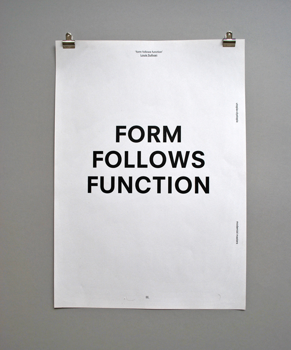 Form Follows Function — Form Follows Function Thanks Robin